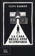 Cover of La casa degli anni scomparsi