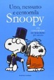 Cover of Uno, nessuno e centomila Snoopy