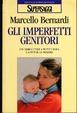 Cover of Gli imperfetti genitori