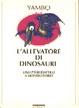 Cover of L'allevatore di dinosauri