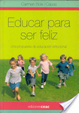 Cover of Educar para ser feliz