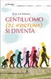 Cover of Gentiluomo (di fortuna) si diventa