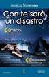 Cover of Con te sarà un disastro