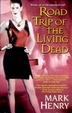 Cover of Road Trip of the Living Dead