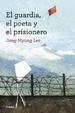 Cover of El guardia, el poeta y el prisionero