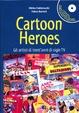 Cover of Cartoon Heroes