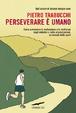 Cover of Perseverare è umano