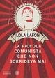 Cover of La piccola comunista che non sorrideva mai