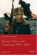 Cover of Russia's Wars with Chechnya 1994-2003