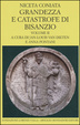 Cover of Grandezza e catastrofe di Bisanzio