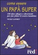 Cover of Come essere un papà super