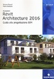 Cover of Autodesk Revit Architecture 2016.