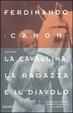 Cover of La cavallina, la ragazza e il diavolo