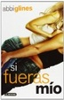 Cover of Si fueras mío