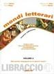 Cover of Mondi letterari. Storia e testi della letteratura italiana con riferimenti ad autori stranieri. Per le Scuole superiori vol.4