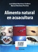 Cover of Alimento natural en acuacultura