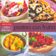 Cover of Postres con frutas/ Fruit Desserts