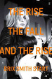 Cover of The Rise, The Fall, and The Rise