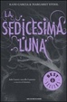 Cover of La sedicesima luna