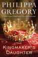 Cover of The Kingmaker's Daughter