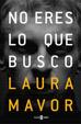 Cover of No eres lo que busco