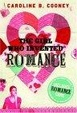 Cover of Girl Who Invented Romance, the