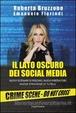 Cover of Il lato oscuro dei social media