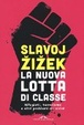 Cover of La nuova lotta di classe