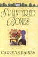 Cover of Splintered Bones