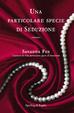 Cover of Una particolare specie di seduzione