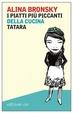 Cover of I piatti più piccanti della cucina tatara