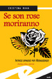 Cover of Se son rose Moriranno