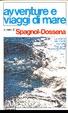 Cover of Avventure e viaggi di mare. Giornali di bordo, relazioni, memorie
