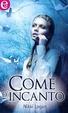 Cover of Come d'incanto