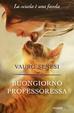 Cover of Buongiorno professoressa
