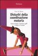 Cover of Disturbi della coordinazione motoria