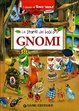 Cover of Gnomi. Le storie del bosco