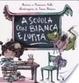 Cover of A scuola con Bianca e Lupita