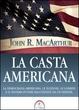 Cover of La casta americana