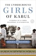 Cover of The Underground Girls of Kabul