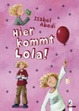 Cover of Hier kommt Lola!