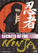 Cover of Secrets of the Ninja