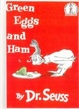 Cover of Green Eggs and Ham