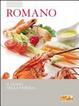 Cover of Romano. Il gusto della Versilia