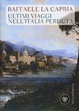 Cover of Ultimi viaggi nell'Italia perduta