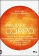 Cover of Pensare col corpo
