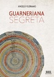 Cover of Guarneriana segreta