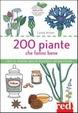 Cover of 200 piante che fanno bene