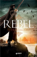 Cover of Rebel. Il tradimento