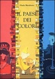 Cover of Il paese dei colori
